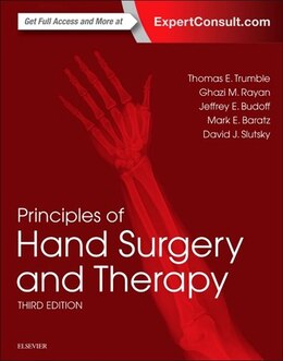 Book Principles Of Hand Surgery And Therapy by Thomas E. Trumble