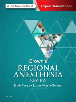Book Brown's Regional Anesthesia Review by Ehab Farag