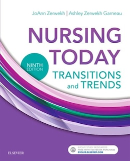Book Nursing Today: Transition And Trends by Joann Zerwekh