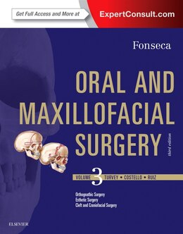 Book Part - Oral And Maxillofacial Surgery: Volume 3 by Raymond J. Fonseca