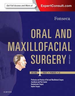 Book Part - Oral And Maxillofacial Surgery: Volume 1 by Raymond J. Fonseca