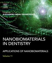 Nanobiomaterials In Dentistry: Applications Of Nanobiomaterials
