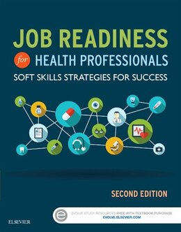 Book Job Readiness For Health Professionals: Soft Skills Strategies For Success by Elsevier