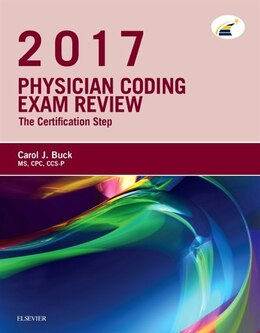 Book Physician Coding Exam Review 2017: The Certification Step by Carol J. Buck
