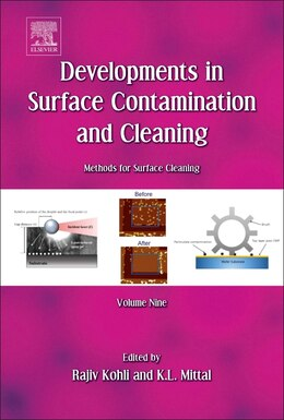 Book Developments In Surface Contamination And Cleaning: Methods For Surface Cleaning: Volume 9 by Rajiv Kohli