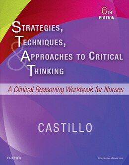 Book Strategies, Techniques, And Approaches To Critical Thinking: A Clinical Reasoning Workbook For… by Sandra Luz Martinez Castillo