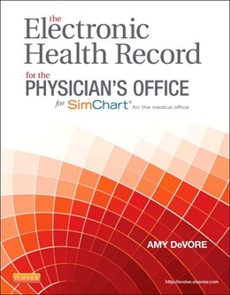 Book The Electronic Health Record For The Physician's Office by Amy Devore