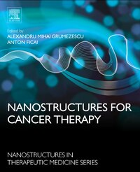 Nanostructures For Cancer Therapy