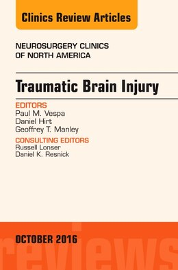 Book Traumatic Brain Injury, An Issue Of Neurosurgery Clinics Of North America by Paul M. Vespa