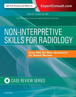 Book Non-interpretive Skills For Radiology: Case Review by David M. Yousem