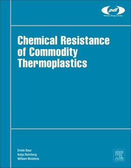 Book Chemical Resistance Of Commodity Thermoplastics by Erwin Baur
