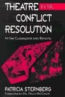 Book Theatre for Conflict Resolution: In the Classroom and Beyond by Patricia Sternberg