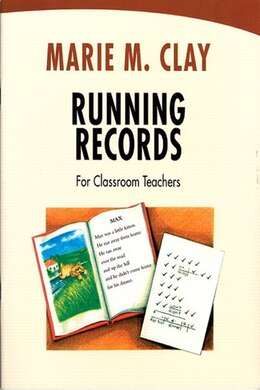 Book Running Records For Classroom Teachers by Marie M. Clay