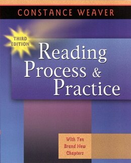 Book Reading Process And Practice by Constance Weaver
