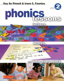Book Phonics Lessons: Letters, Words, And How They Work: Grade 2 by Fountas, Irene C.