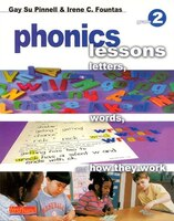 Phonics Lessons: Letters, Words, And How They Work: Grade 2