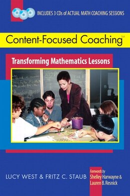 Book Content-focused Coaching: Transforming Mathematics Lessons by Lucy West