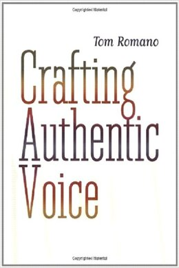 Book Crafting Authentic Voice by Tom Romano