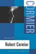 Book Teaching The Novels Of Robert Cormier by Heinemann