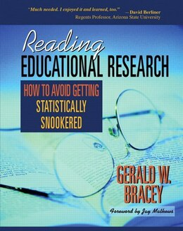 Book Reading Educational Research: How To Avoid Getting Statistically Snookered by Gerald W. Bracey