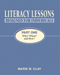 Literacy Lessons: Designed For Individuals, Part One - Why? When? How?