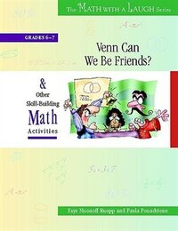 The Math With A Laugh Series: Venn Can We Be Friends? And Other Skill-building Math Activities…