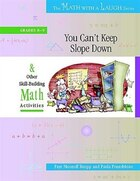 The Math with a Laugh Series: You Can't Keep Slope Down and Other Skill-Building Math Activities…