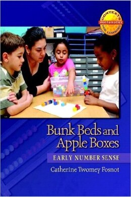 Book Bunk Beds And Apple Boxes: Early Number Sense by Catherine Twomey Fosnot