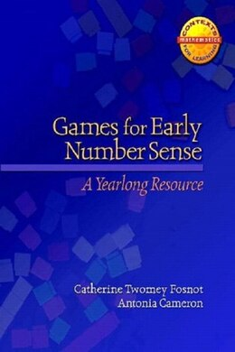 Book Games For Early Number Sense: A Yearlong Resource by Antonia Cameron