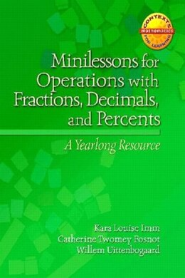 Book Minilessons For Operations With Fractions, Decimals, And Percents: A Yearlong Resource by Willem Uttenbogaard