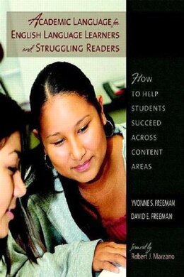 Book Academic Language For English Language Learners And Struggling Readers: How To Help Students… by Yvonne S. Freeman