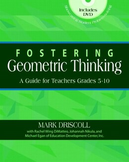 Book Fostering Geometric Thinking: A Guide For Teachers, Grades 5-10 by Mark Driscoll