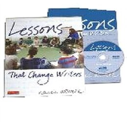 Book Lessons That Change Writers: Lessons With Electronic Binder by Nancie Atwell