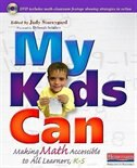 Book My Kids Can: Making Math Accessible To All Learners, K-5 by Judith Storeygard