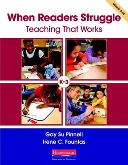 Book When Readers Struggle: Teaching That Works by Fountas, Irene C.