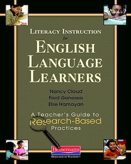 Book Literacy Instruction For English Language Learners: A Teacher's Guide To Research-based Practices by Nancy Cloud