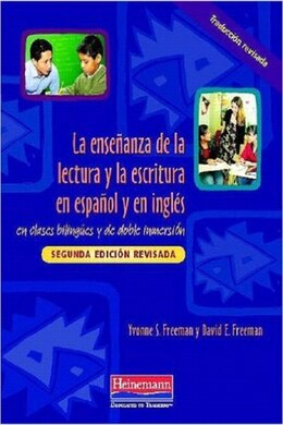 Book Teaching Reading And Writing In Spanish And English In Bilingual And Dual Language Classrooms by David Freeman