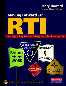 Book Moving Forward With Rti: Reading And Writing Activities For Every Instructional Setting And Tier… by Mary Howard