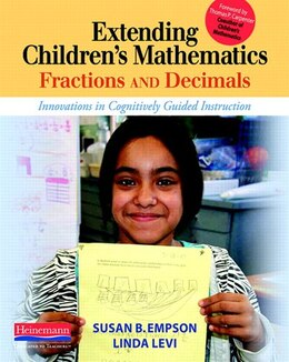 Book Extending Children's Mathematics: Fractions & Decimals: Innovations In Cognitively Guided… by Susan B. Empson
