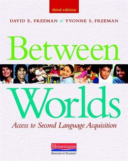 Book Between Worlds: Access To Second Language Acquisition by David E. Freeman