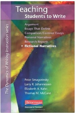 Book Teaching Students To Write Fictional Narratives by Peter Smagorinsky