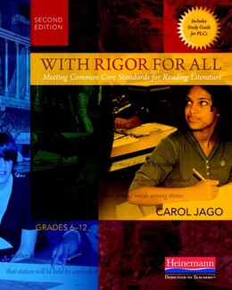 Book With Rigor For All: Meeting Common Core Standards For Reading Literature by Carol Jago