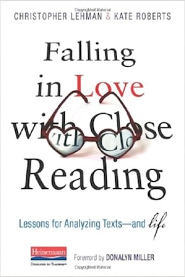 Book Falling In Love With Close Reading by Christopher Lehman