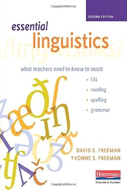 Book What Teachers Need To Know To Teach Esl, Reading, Spelling, And Grammar by David Freeman