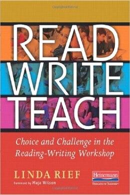 Book Read Write Teach by Linda Rief
