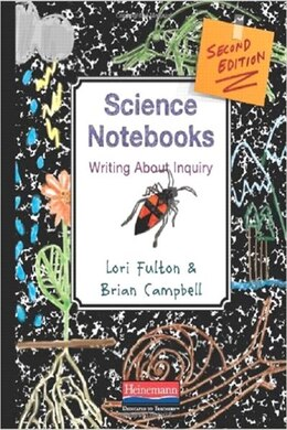 Book Science Notebooks, Second Edition by Lori Fulton