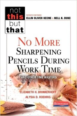 Book No More Sharpening Pencils During Work Time And Other Time Wasters by Elizabeth Hammond Brinkerhoff