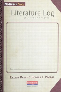 Book Notice And Note Literature Log (5-pack) by Kylene Beers