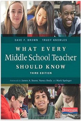 Book What Every Middle School Teacher Should Know by Dave F. Brown