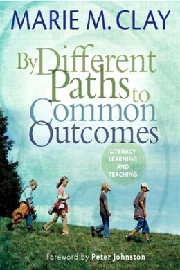 Book By Different Paths To Common Outcomes by Marie Clay